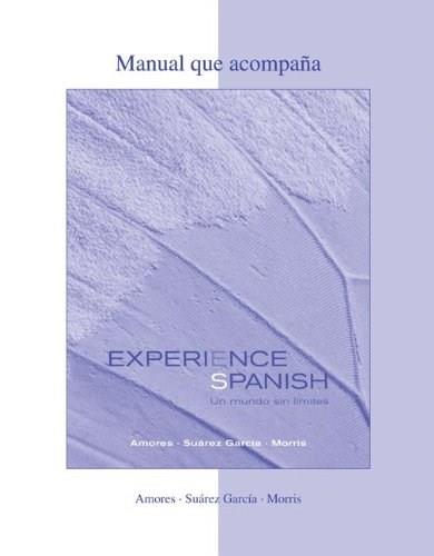 Experience Spanish, by Amores, Activities Manual 9780073280189