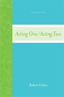 Acting 1/Acting 2, by Cohen, 5th Edition 9780073288543