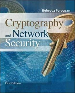 Cryptography and Network Security, by Forouzan 9780073327532