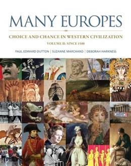 Many Europes, by Dutton, Volume II: Choice and Chance in Western Civilization Since 1500 9780073330501