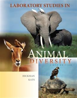 Laboratory Studies in Animal Diversity, by Hickman, 5th Edition, Laboratory Manual 9780073349251