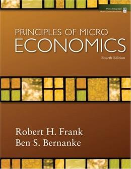 Principles of Microeconomics, by Frank, 4th Edition 9780073362663