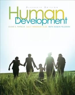 Human Development, by Papalia, 11th Edition 9780073370163