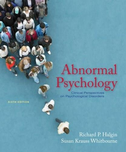 Abnormal psychology: clinical perspectives on psychological.