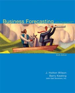 Business Forecasting with Business ForecastX, by Wilson, 6th Edition 6 w/CD 9780073373645