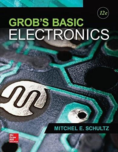 Grobs Basic Electronics (Engineering Technologies & the Trades) 12 9780073373874