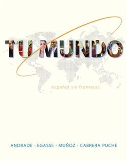 Tu Mundo: Espanol Sin Fronteras (Spanish and English Edition) 1st 9780073375090