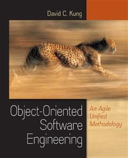Object-Oriented Software Engineering: An Agile Unified Methodology 1 9780073376257