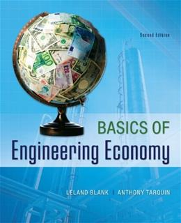 Basics of Engineering Economy, by Blank, 2nd Edition 9780073376356