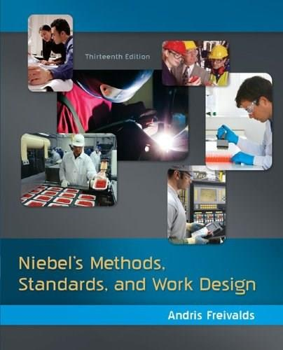 Niebels Methods, Standards, & Work Design 13 9780073376363