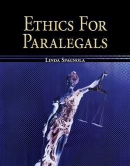 Ethics for Paralegals, by Spagnola 9780073376981