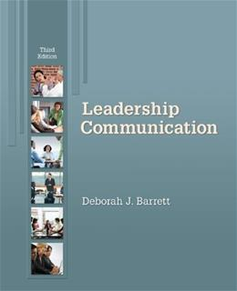 Leadership Communication, by Barrett, 3rd Edition 9780073377773