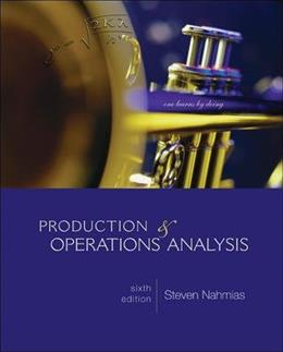 Production and Operations Analysis, by Nahmias, 6th Edition 9780073377858