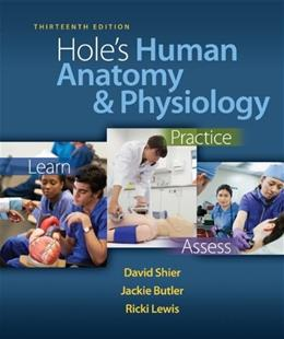 Holes Human Anatomy & Physiology, 13th Edition 9780073378275