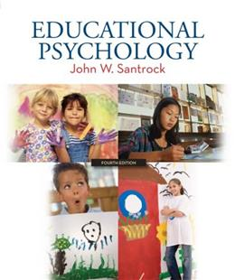 Educational Psychology, by Santrock, 4th Edition 9780073378589