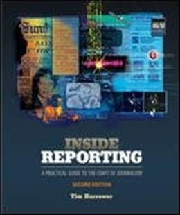 Inside Reporting, by Harrower, 2nd Edition 9780073378916