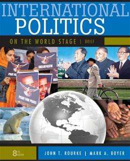 International Politics on the World Stage, by Boyer, Brief 8th Edition 9780073378992