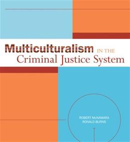 Multiculturalism in the Criminal Justice System 1 9780073379944