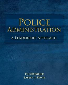 Police Administration: A Leadership Approach, by Ortmeier 9780073380001
