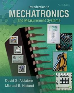 Introduction to Mechatronics and Measurement Systems, by Alciatore, 4th Edition 9780073380230