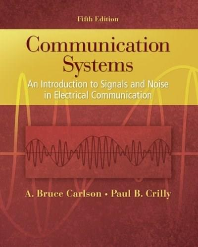 Communication Systems, by Carlson, 5th Edition 9780073380407