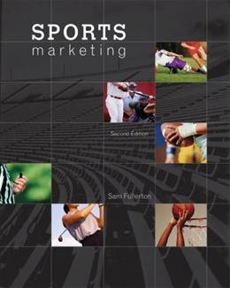 Sports Marketing, by Fullerton, 2nd Edition 9780073381114