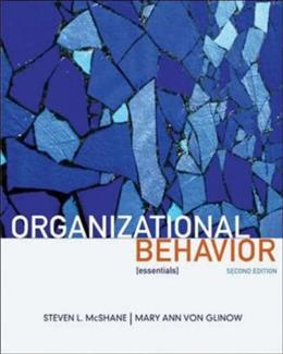 Organizational Behavior: Essentials, by McShane, 2nd Edition 9780073381220