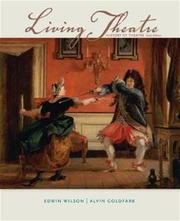 Living Theatre: A History of Theatre 6 9780073382203