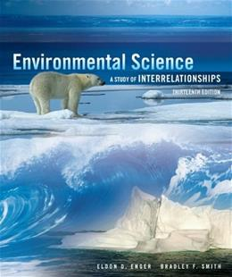 Environmental Science, by Enger, 13th Edition 9780073383279
