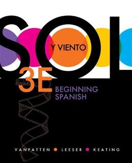 Sol y viento, Beginning Spanish, by VanPatten, 3rd Edition 9780073385297