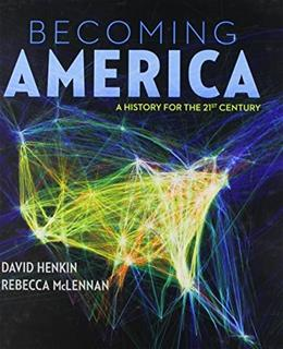 Becoming America, by Henkin 9780073385631