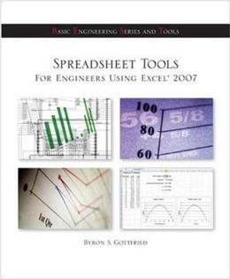 Spreadsheet Tools for Engineers Using Excel ® 2007, by Gottfried 9780073385860