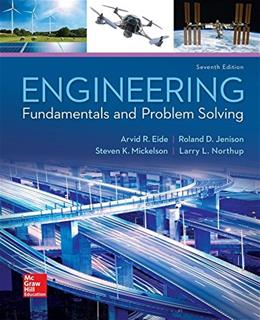 Engineering Fundamentals and Problem Solving, by Eide, 7th Edition 9780073385914