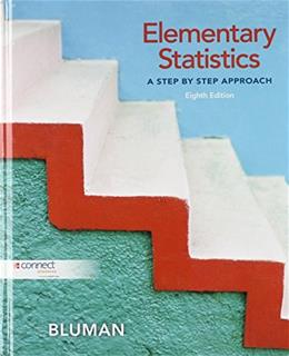 Elementary Statistics: A Step by Step Approach, by Bluman, 8th Edition 9780073386102