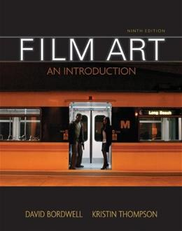 Film Art: An Introduction, by Bordwell, 9th Edition 9780073386164