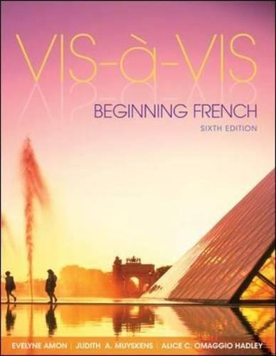 Vis-a`-Vis: Beginning French, 6th Edition (English and French Edition) 9780073386478