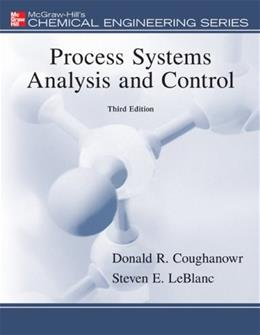 Process Systems Analysis and Control, by Coughanowr, 3rd Edition 9780073397894