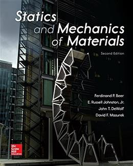 Statics and Mechanics of Materials, by Beer, 2nd Edition 9780073398167
