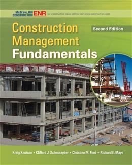Construction Management Fundamentals (McGraw-Hill Series in Civil Engineering) 2 9780073401041