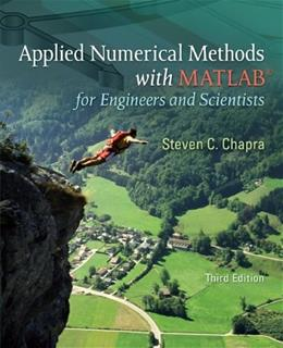 Applied Numerical Methods W/MATLAB: for Engineers & Scientists 3 9780073401102