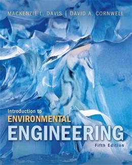 Introduction to Environmental Engineering (The Mcgraw-hill Series in Civil and Environmental Engineering) 5 9780073401140