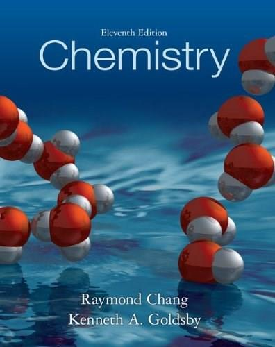 Chemistry, by Chang, 11th Edition 9780073402680