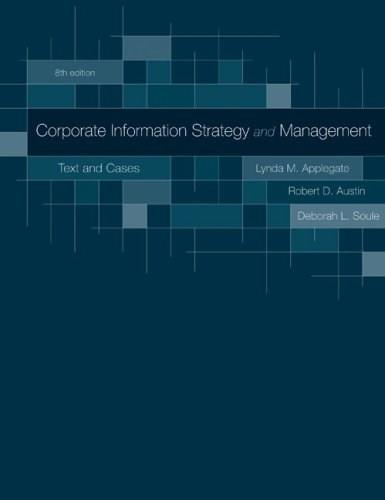 Corporate Information Strategy and Management:  Text and Cases 8 9780073402932