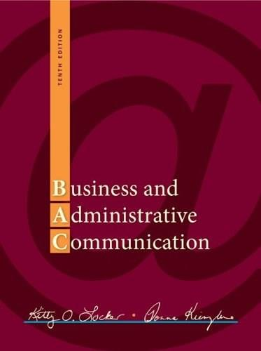 Business and Administrative Communication, by Locker, 10th Edition 9780073403182