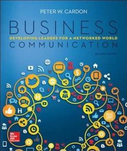 Business Communication:  Developing Leaders for a Networked World 2 9780073403281