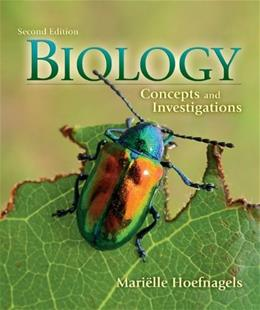 Biology: Concepts and Investigations, by Hoefnagels, 2nd Edition 9780073403472