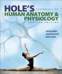 Holes Essentials of Human Anatomy & Physiology 12 9780073403724