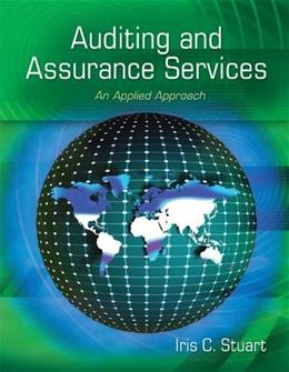 Auditing and Assurance Services: An Applied Approach, by Stuart 9780073404004
