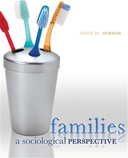 Families: A Sociological Perspective, by Newman 9780073404165