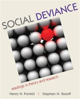 Social Deviance: Readings in Theory and Research, by Pontell, 3rd Edition 9780073404417